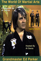 World of Martial Arts with Ed Parker & Larry Tatum