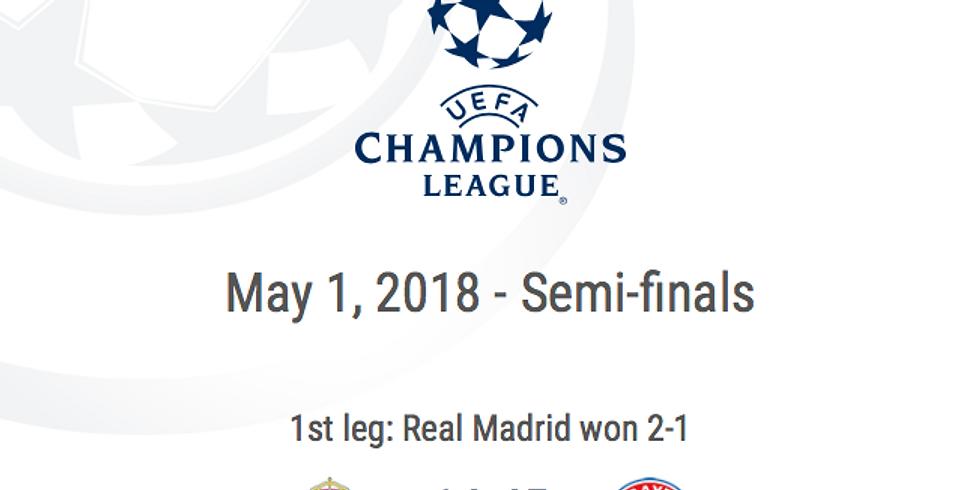 UEFA CHAMPIONS LEAGUE Semi Finals (2nd leg) * REAL MADRID - BAYERN