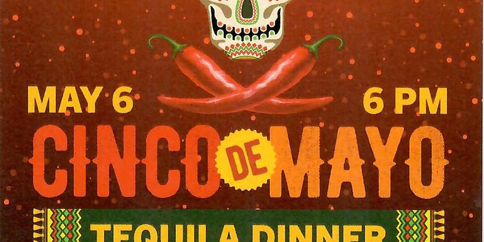 Cinco de Mayo Tequila Dinner