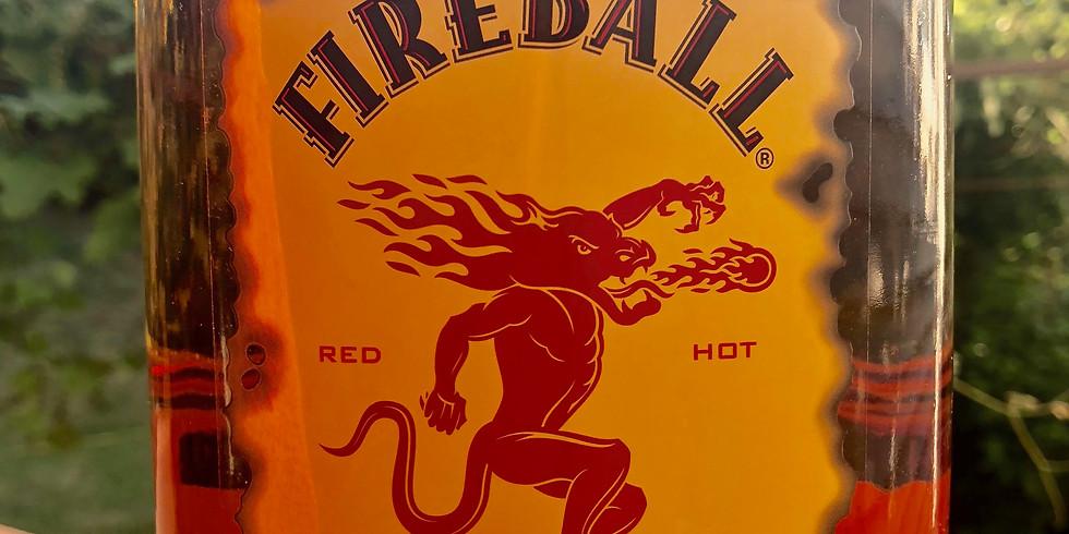 Fireball Tasting