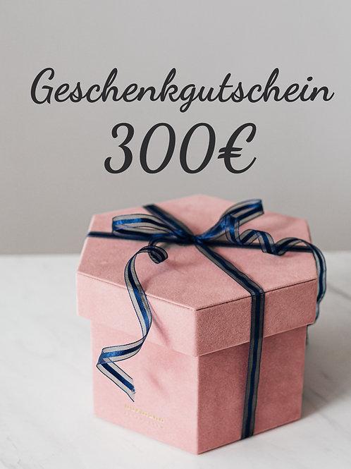 Geschenkgutschein - 300€ -