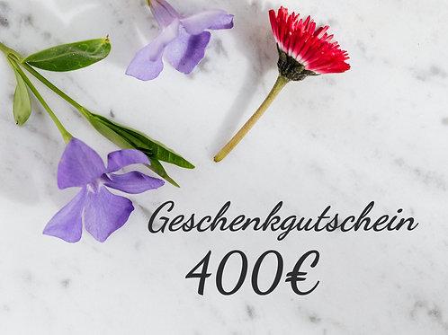 Geschenkgutschein - 400€ -