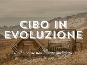 CIBO IN EVOLUZIONE: in streaming