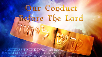 Our Conduct Before The Lord Thumbnail 1.