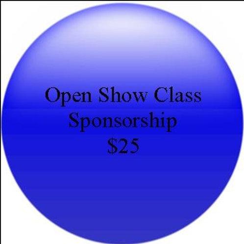 Class Sponsorship: Open Show Class