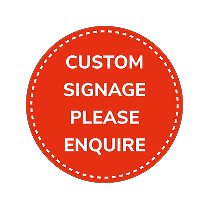 COVID Signage - Custom Signs