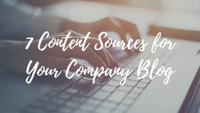 7 Content Sources for Your Company Blog
