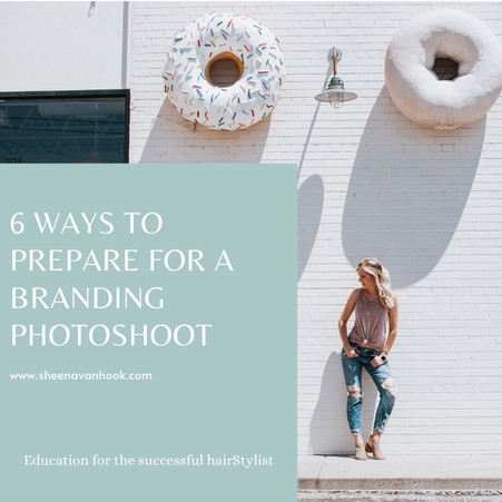 6 Ways To Prepare for a Hairstylist Branding Photoshoot