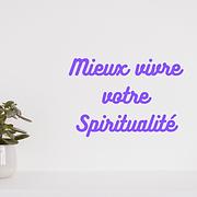 Copie de Copie de Mieux vivre votre Spiritualité.png