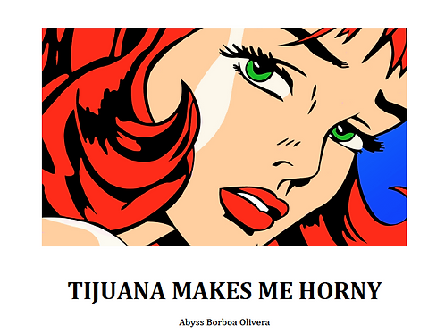 TIJUANA MAKES ME HORNY (teatro)