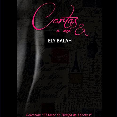 CARTAS A MI EX (epistolario)