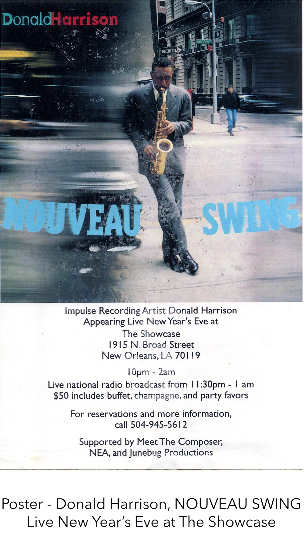Poster - Donald Harrison, NOUVEAU SWING Live New Year's Eve at The Showcase