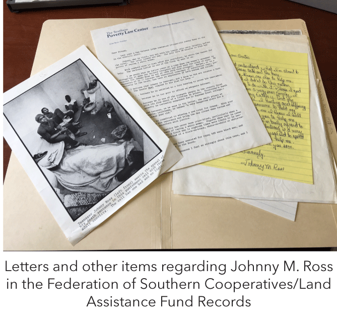 Letters and other items regarding Johnny M. Ross in the Federation of Southern Cooperatives/Land Assistance Fund Records