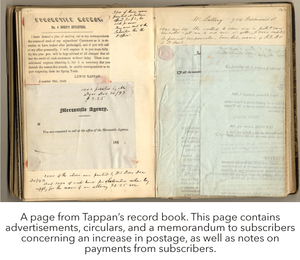 A page from Tappan's record book. This page contains advertisements, circulars, and a memorandum to subscribers concerning an increase in postage, as well as notes on payments from subscribers.