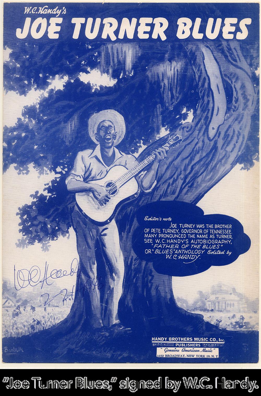 """""""Joe Turner Blues,"""" signed by W.C. Handy."""