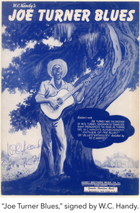 """Joe Turner Blues,"" signed by W.C. Handy."