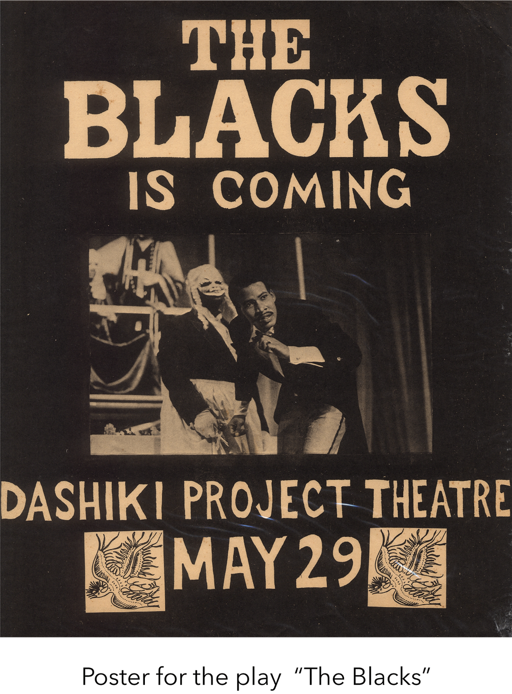 "Poster for the play  ""The Blacks"""