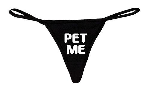 Pet Me Thong