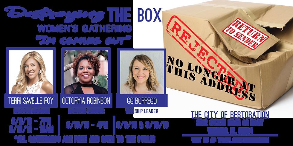 Destroying The Box Women's Gathering