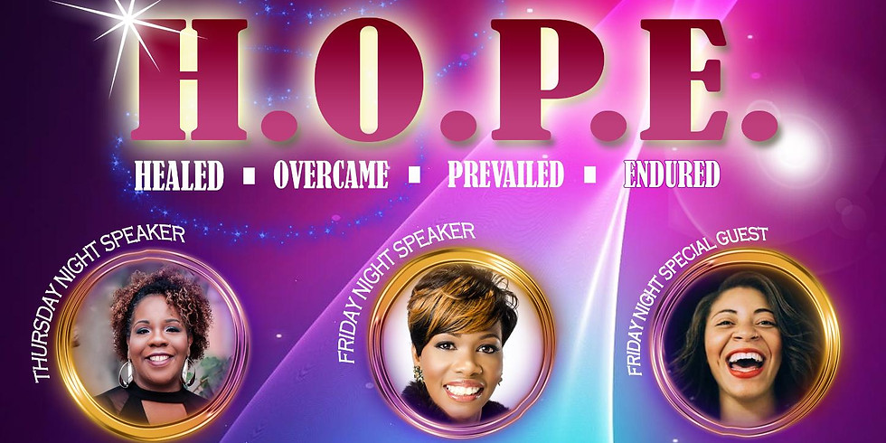Healed Overcame Prevailed Endured - HOPE Women's Conference 2018