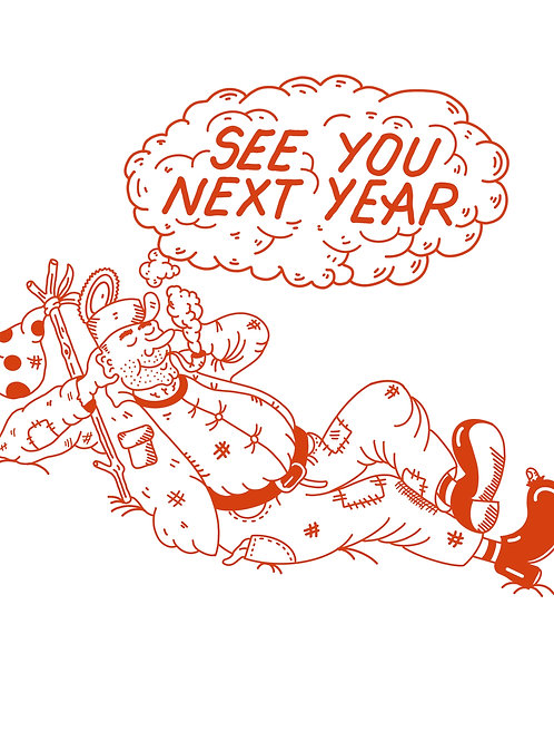 See You Next Year Hobo T-Shirt