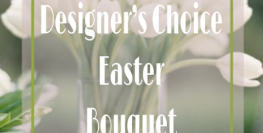 Designers Choice-Medium Easter Bouquet