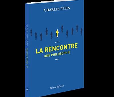 """Invité: Charles Pépin pour """"La rencontre, une philosophie"""""""