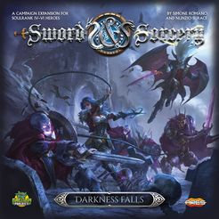 Sword & Sorcery: Darkness Falls (2018) with a Guide!