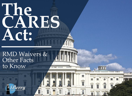 How Has The CARES Act Impacted RMDs For Retirees?
