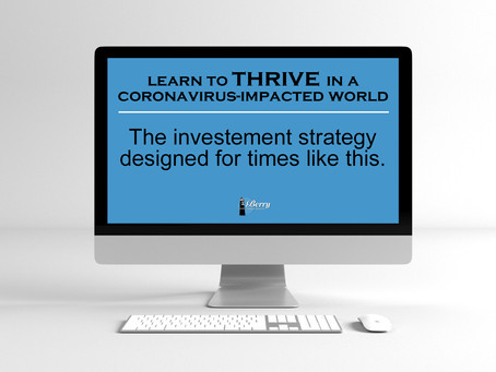 How To Thrive In A COVID-19 Impacted World - The Investment Strategy Designed For Times Like This