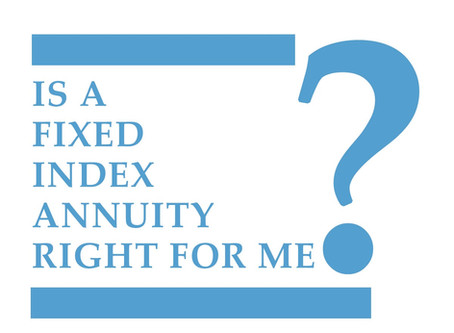 Why Retirees & Pre-Retirees Should Consider A Fixed Index Annuity