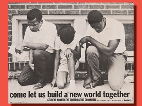 Come Let Us Build a New World Together - Poster of the Week
