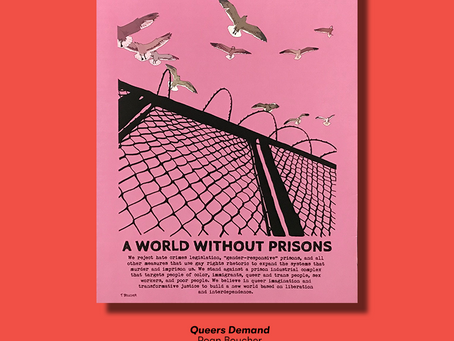 Poster of the Week – Queers Demand a World Without Prisons