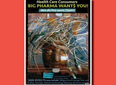 Big Pharma Wants You! — Poster of the Week