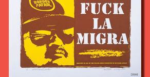F*ck La Migra - Poster of the Week