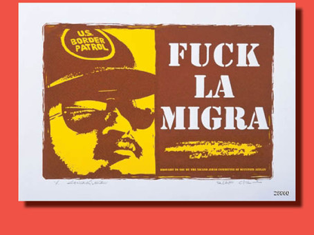 F*ck La Migra - Poster of the Week