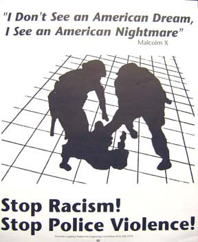 """Stop Racism! Stop Police Violence!"""
