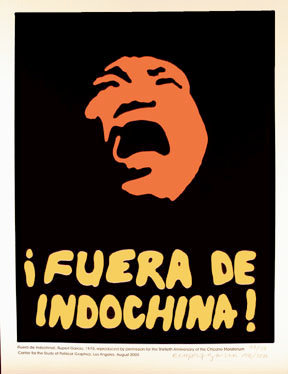 """¡Fuera De Indochina!"" by Rupert Garcia"