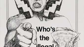 No Human Being is Illegal: Posters on the Myths & Realities of the Immigrant Experience