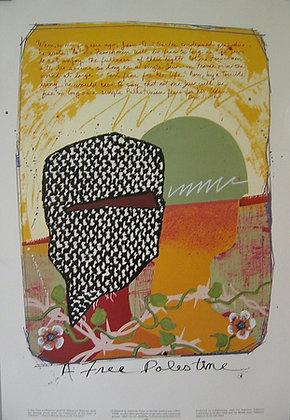 """A Free Palestine"" by Malaquías Montoya"