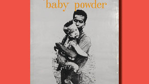 Baby Powder Outrage — CSPG Poster of the Week