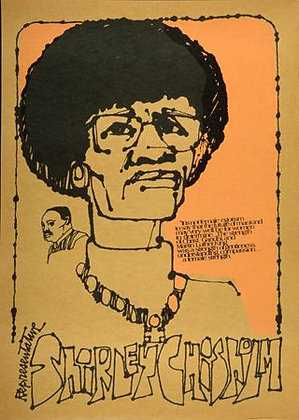 """""""Rep Shirley Chisholm"""" by Johanna Vogelsang"""
