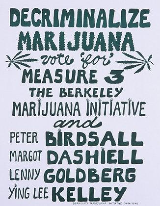 """Decriminalize Marijuana"""