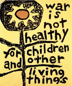 """""""War is Not Healthy"""" by Lorraine Schneider"""
