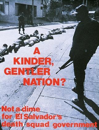 """A Kinder, Gentler Nation?"" by CISPES"