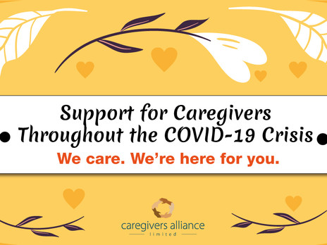 Support for Caregivers Throughout the COVID-19 Crisis