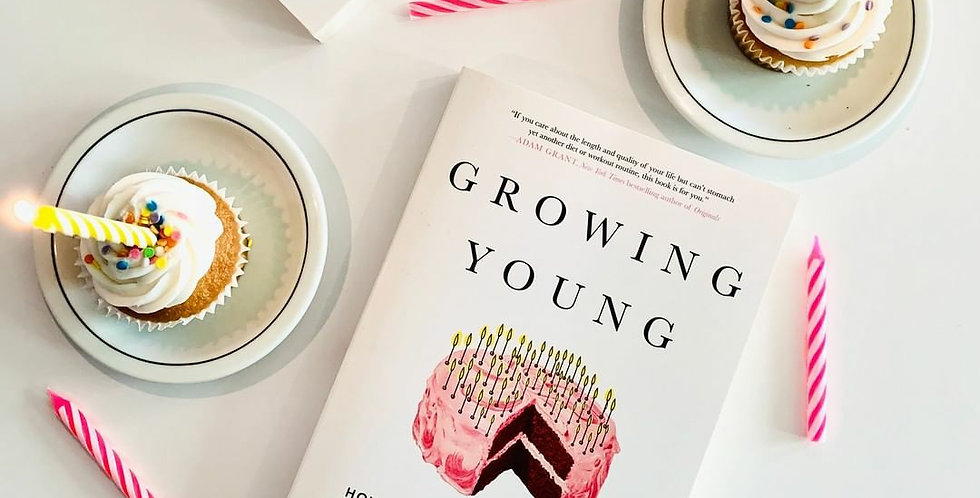 Growing Young: How Friendship, Optimism and Kindness Can Help You Live to 100