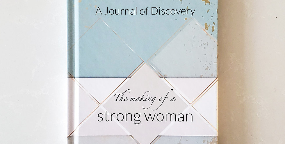 The Making of a Strong Woman Journal