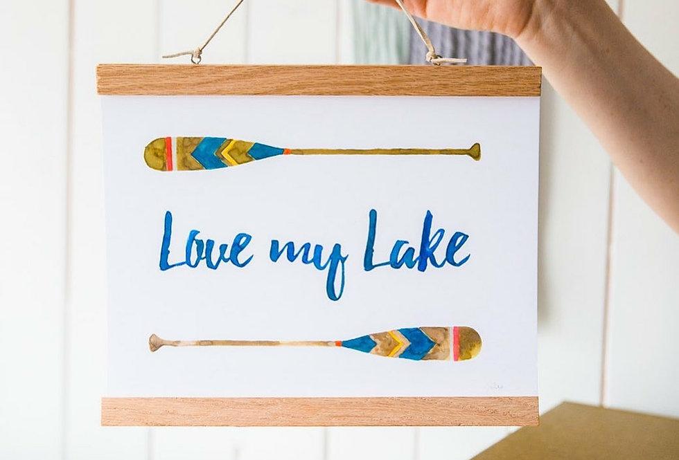 Love my Lake Print