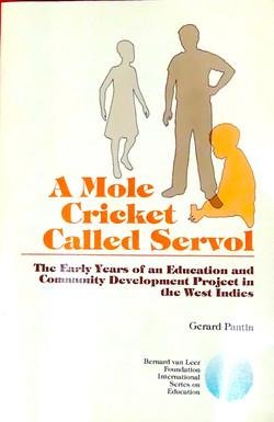 A Mole Cricket Called Servol